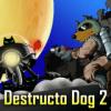 Destructo Dog 2