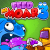 Feed Me Moar 3